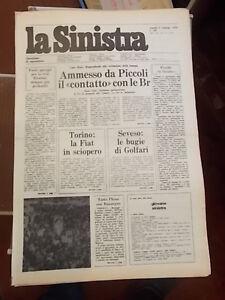 """""""LA SINISTRA"""" QUOTIDIANO DI OPPOSIZIONE 9 FEBBRAIO 1979"""