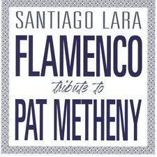 Lara Santiago - Flamenco Tribute To Pat Metheny CD Warner Music Internation NEW