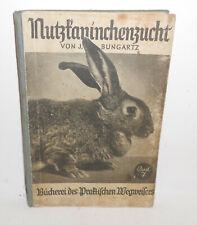 Nutzkaninchenzucht Bungartz Band 7 Verlag Scherl Berlin um 1935 (B3