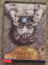 The Beastly Arms by Patrick Jennings (2003, Paperback) NEW