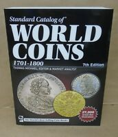 Krause Standard Catalog of World Coins 1701 - 1800 7th edition Price Guide