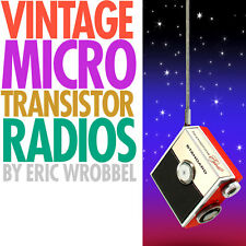 MICRO transistor radios book features tiny vintage Sony Standard Micronic Rubys
