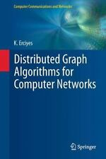 Distributed Graph Algorithms For Computer Networks (computer Communications A...