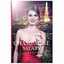 Champagne Salary: Diary of a Toyko Hostess (Paperback or Softback)