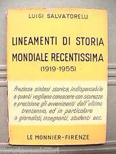 LINEAMENTI DI STORIA MONDIALE RECENTISSIMA Luigi Salvatorelli Fascismo Storia di
