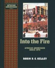 Into the Fire: African Americans Since 1970 (The Young Oxford History of Africa