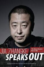 Jia Zhangke Speaks Out: The Chinese Director's Texts on Film, , Zhangke, Jia, Ve