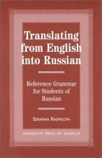 Translating from English into Russian: Reference Grammar for Students of Russian
