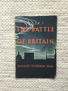 WW2 Air Ministry Publication - The Battle of Britain - Printed 1941