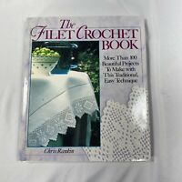 Vtg The Filet Crochet Book Rankin 1990 Excellent Used Condition Hard cover book