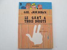 GIL JOURDAN T9 REEDITION 1986 TBE/TTBE LE GANT A TROIS DOIGTS