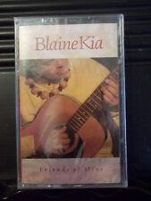 Blaine Kia Friend Of Mine Cassette New UPC 790517079643