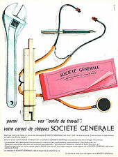 """PUBLICITE ADVERTISING 124  1962  SOCIETE GENERALE  banque  """"outils de travail"""""""