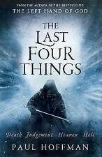 The Last Four Things, Hoffman, Paul Hardback Book