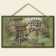 Buck Wear Training Tree Stand Wooden Wall Sign, Deer Hunting Kids Plaque