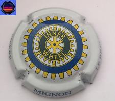 Capsule de Champagne PIERRE MIGNON Cuvée Inner Wheel Contour Blanc !!
