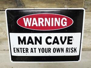 METAL SIGN / WARNING MAN CAVE ENTER AT YOUR OWN RISK / VINTAGE STYLE UK SELLER