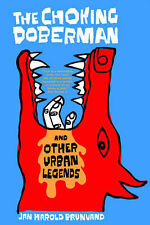 The Choking Doberman: And Other Urban Legends-ExLibrary