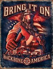 Metal Sign Fire Police Rescue Firefighters Bring it on - Backbone of America NEW