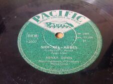 78 RPM HENRY GENES - Sidi  Bel Abbes - PACIFIC 12007