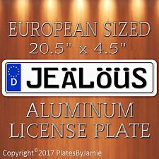JEALOUS EURO STYLE Aluminum European License Plate Tag German JEäLöüS
