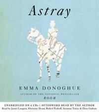 Astray By Emma Donoghue Audio Book 6 CDs Unabridged