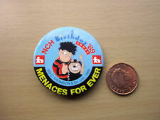 Vintage - Menaces Forever - NCH Birthday '89 Badge