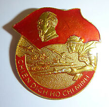 Fall of Saigon - HO CHI MINH - Badge - VC CAMPAIGN - 1975 - Vietnam War - 4921