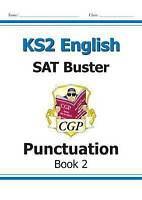 KS2 English SAT Buster - Punctuation Book 2 (for the 2019 tests) by CGP Books (P