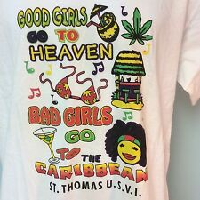 Good Girls Go To Heaven Bad Girls Go To The Caribbean T Shirt