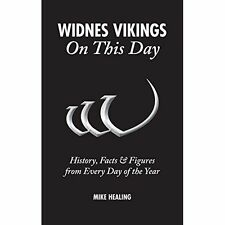 Widnes Vikings On This Day: History, Facts & Figures from Every Day of the Year,