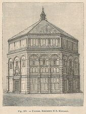 A1302 Firenze - Battistero di S. Giovanni - Xilografia Antica 1895 - Engraving