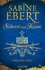 Schwert und Krone von Sabine Ebert (2017, Gebundene Ausgabe)