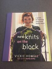 New Knits On The Block: A Guide To Knitting What Kids Really Want Paperback
