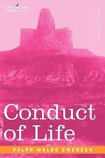 Conduct Of Life: By Ralph, Waldo Emerson