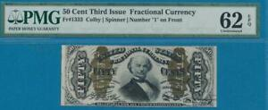 """FR.1333 .50 CENT  THIRD ISSUE  NUMBER """"1"""" ON FRONT  FRACTIONAL PMG 62EPQ"""