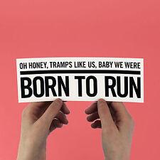 "Bruce Springsteen Sticker - ""Born To Run"" bumper, high hopes, e street band"