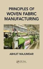 PRINCIPLES OF WOVEN FABRIC MANUFACTURING - MAJUMDAR, ABHIJIT - NEW HARDCOVER BOO