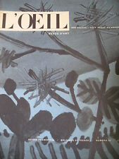 REVUE ART L'OEIL N° 30 de 1957 PICASSO LEHMAN AZULEJOS CHATEAUX ANGLAIS