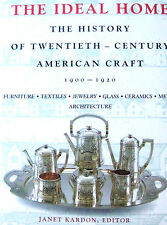 THE IDEAL HOME History of 20th Century American Craft Furniture Jewelry Ceramics