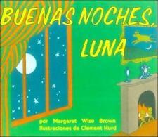 Buenas Noches, Luna by Margaret Wise Brown (2006, Hardcover, Prebound)
