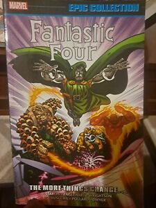 Fantastic Four Epic Collection Tpb. The More Things Change. Near Mint. Thick....