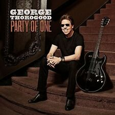 Party of One [LP] by George Thorogood (Vocals/Guitar) (Vinyl, Aug-2017, Rounder)
