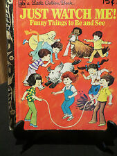 LGB Little Golden Book:Just Watch Me! funny things to be and see #473 HC 74 Syd