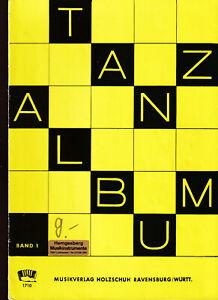 Tanzalbum, Bd. 1, Originalkompositionen und Bearbeitungen für Klavier oder Akk.