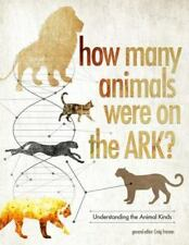 How Many Animals Were on the Ark? by Craig Froman ANSWERS GENESIS NOAH'S ARK