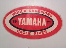 VHTF Vintage 1971 Yamaha Eagle River World Champions Snowmobile Sticker WOW