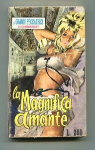 LA MAGNIFICA AMANTE Maria Antonietta EPI 1967 Le grandi peccatrici Libro