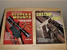 2 Gun Digest Books/Manuals - Scopes & Mounts And A Review Of Custom Guns