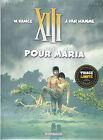 BD XIII - Pour Maria-N°9- EO 25é anniversaire-2009-TTBE- Vance